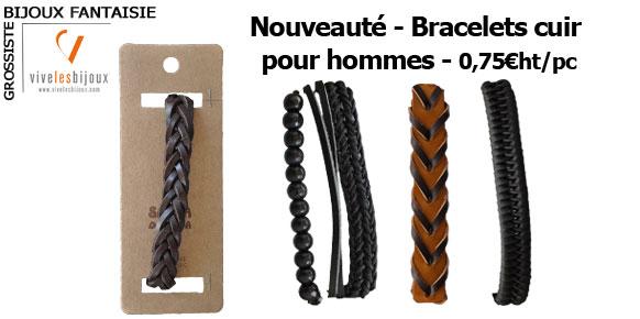 Nouveauté ! Bracelets cuir pour homme